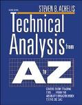 Technical Analysis from A to Z Covers Every Trading Tool...from the Absolute Breadth Index t...