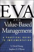 Eva and Value-Based Management A Practical Guide to Implementation