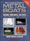Complete Guide to Metal Boats Building, Maintenance, and Repair