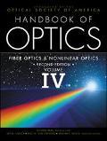 Handbook of Optics Fiber Optics and Nonlinear Optics