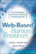 Web-Based Human Resources The Technology and Trends That Are Transforming the Hr Function