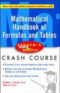 Schaum's Easy Outlines Mathematical Handbook of Formulas and Tables