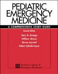 Pediatric Emergency Medicine A Comprehensive Study Guide