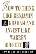How to Think Like Benjamin Graham...