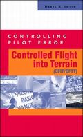 Controlling Pilot Error Controlled Fight into Terrain (Crit/Cftt)