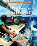 Seaworthy Offshore Sailboat A Guide to Essential Features, Gear, and Handling