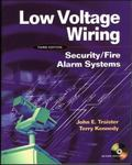 Low Voltage Wiring Security/Fire Alarm Systems