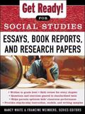 Get Ready! for Social Studies Essays, Book Reports, and Research Papers