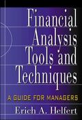 Financial Analysis Tools and Techniques  A Guide for Managers