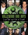 Hollywood Bad Boys Loud, Fast, and Out of Control