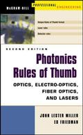 Photonics Rules of Thumb Optics, Electro-Optics, Fiber Optics, and Lasers