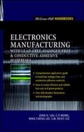 Electronics Manufacturing With Lead-Free, Haogen Free, and Conductive Adhesive Materials