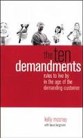 Ten Demandments Rules to Live by in the Age of the Demanding Consumer