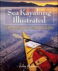 Sea Kayaking Illustrated A Visual Guide to Better Paddling