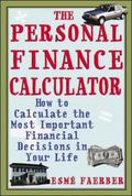 Personal Finance Calculator How to Calculate the Most Important Financial Decisions in Your ...