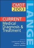 Current Medical Diagnosis & Treatment 2003 A Lange Medical Book