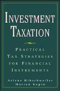 Investment Taxation Practical Tax Strategies for Financial Instruments