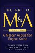 Art of M & A A Merger Acquisition Buyout Guide