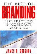 Best of Branding Best Practices in Corporate Branding