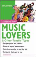 Careers for Music Lovers & Other Tuneful Types