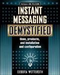 Instant Messaging Demystified
