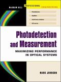 Photodetection and Measurement Maximizing Performance in Optical Systems