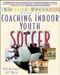 Baffled Parent's Guide to Coaching Indoor Youth Soccer