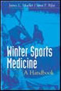 Winter Sports Medicine Handbook