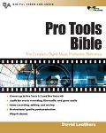 Pro Tools Bible : Pro Tools 6.1 and Beyond