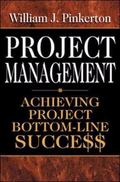 Project Management Achieving Project Bottom-Line Succe$$