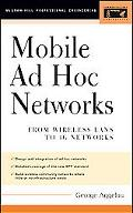 Mobile Ad Hoc Networks From Wireless LANs to 4G Networks