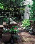 Gaining Ground Dramatic Landscaping Solutions to Maximize Garden Spaces