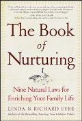 Book of Nurturing Nine Natural Laws for Enriching Your Family Life