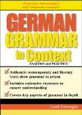 German Grammar in Context Analysis and Practice