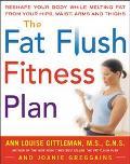 Fat Flush Fitness Plan