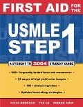 First Aid for the Usmle Step 1 2004 A Student to Student Guide