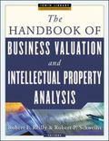 Handbook of Business Valuation and Intellectual Property Analysis