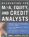 Accounting for M & A, Equity, and Credit Analysts