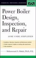 Power Boiler Design, Inspection, And Repair ASME Code Simplified