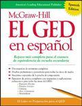 McGraw-Hill El GED En Espanol / McGraw-Hill GED In Spanish Repaso Mas Completo Para El Exame...