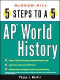 Five Steps To A 5 AP World History