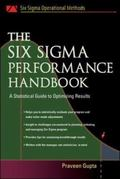 Six Sigma Performance Handbook A Statistical Guide to Optimizing Results