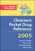 Clinician's Pocket Drug Reference 2005