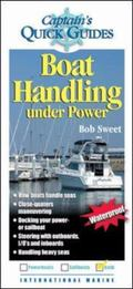 Captain's Quick Guides Boat Handling Under Power