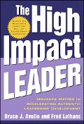 High Impact Leader Moments Matter in Accelerating Authentic Leadership Development