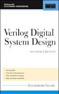 Verilog Digital System Design: Register Transfer Level Synthesis, Testbench, and Verification