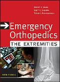 Emergency Orthopedics The Extremities