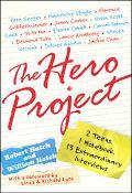 Hero Project 2 Teens. 1 Notebook. 13 Extraordinary Interviews
