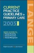 Current Practice Guidelines In Primary Care 2005
