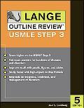 Lange Outline Review for the Usmle Step 3